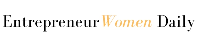 Entrepreneur Women Daily